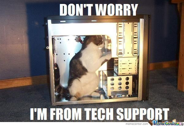 dont-worry-tech-support-meme.jpg